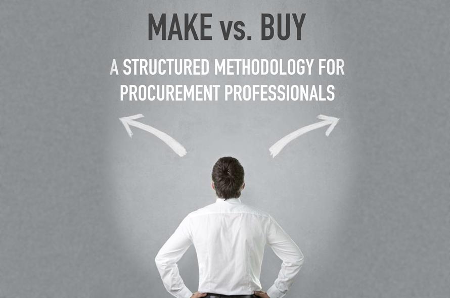 Make vs. Buy  – A Structured Methodology for Procurement Professionals