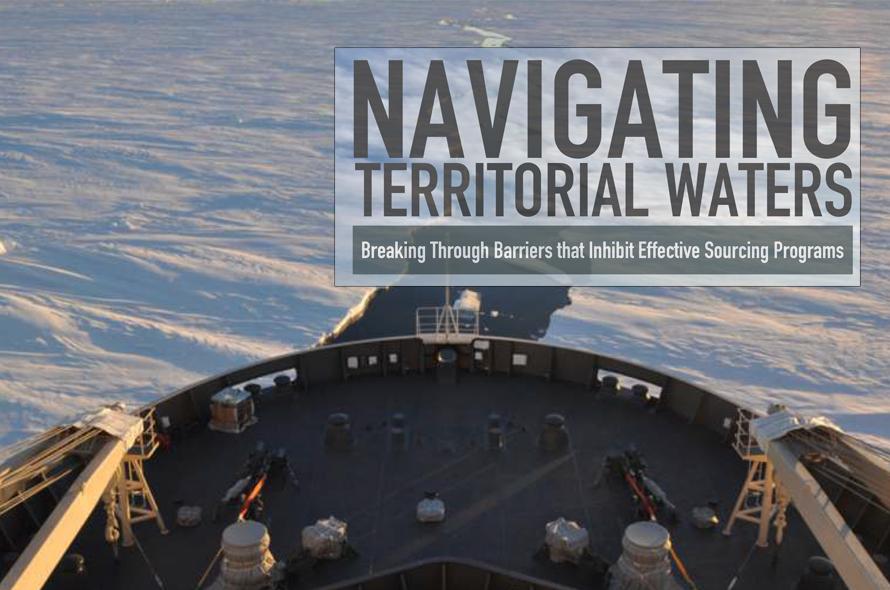 Navigating Territorial Waters: Breaking Through Barriers that Inhibit Effective Sourcing Programs