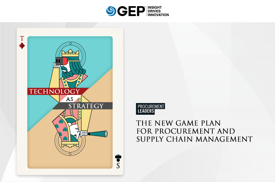 Technology as Strategy – The New Game Plan for Procurement and Supply Chain Management
