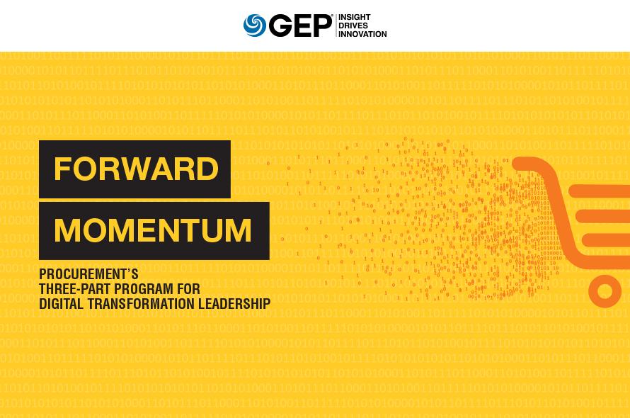 Forward Momentum: Procurement's Three-Part Program for Digital Transformation Leadership