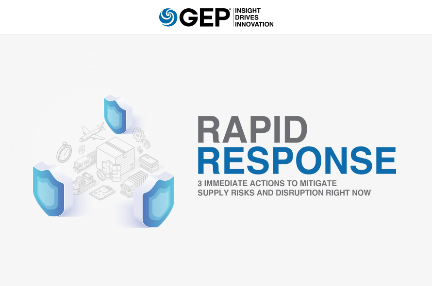 Rapid Response: 3 Immediate Actions to Mitigate Supply Risks and Disruption Right Now