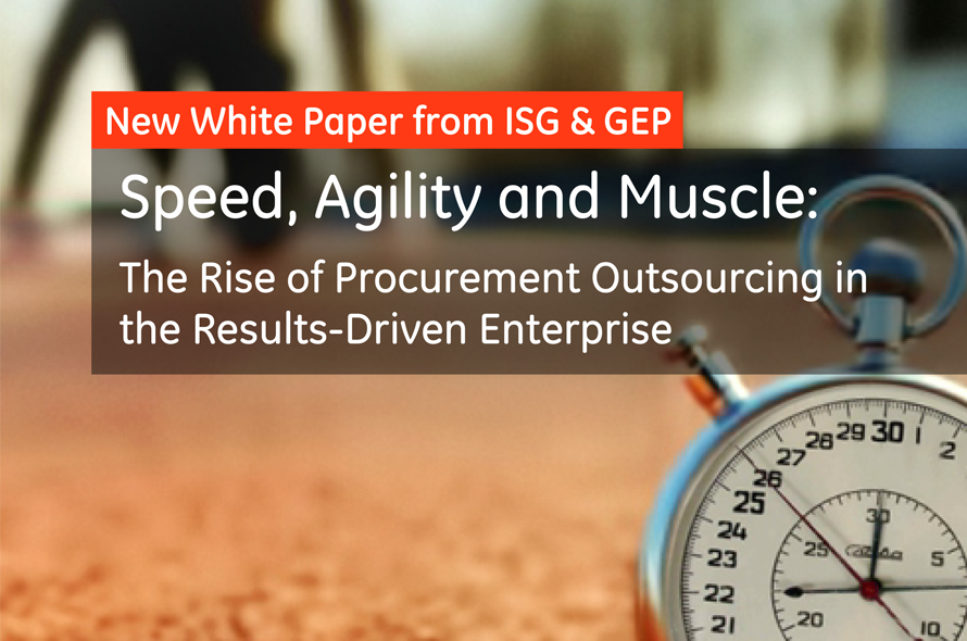 Speed, Agility and Muscle: The Rise of Procurement Outsourcing in the Results-Driven Enterprise