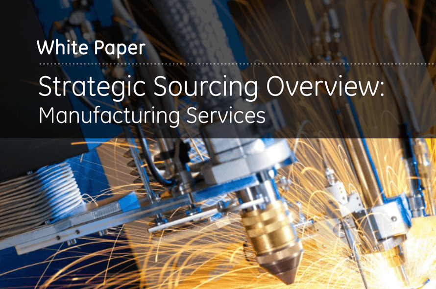 Strategic Sourcing Overview: Manufacturing Services