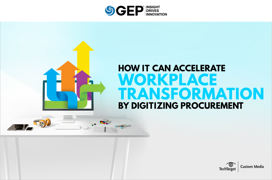 How IT Can Drive Workplace Transformation Through Digital Procurement