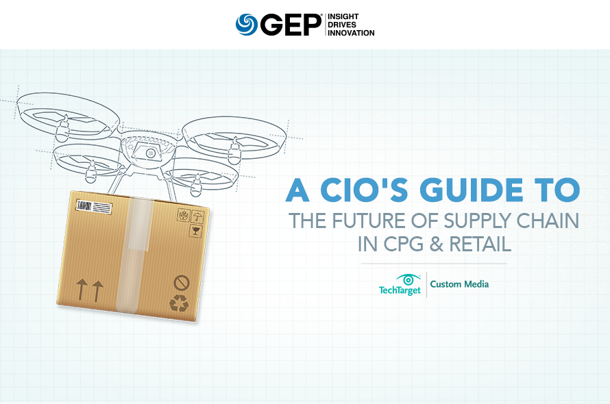 A CIO's Guide to The Future of Supply Chain in CPG & Retail