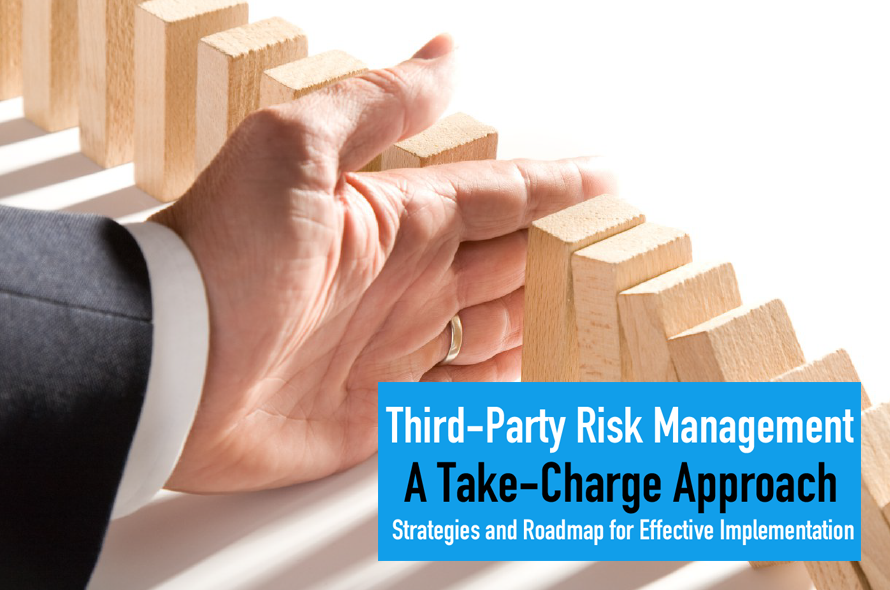 Third-Party Risk Management — A Take-Charge Approach