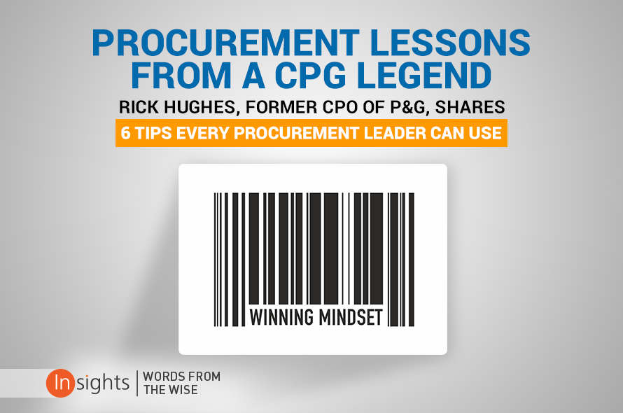 Procurement Lessons from a CPG Legend: Six Tips Every Procurement Leader Can Use