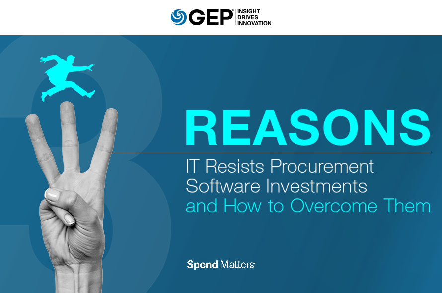Three Reasons IT Resists Procurement Software Investments